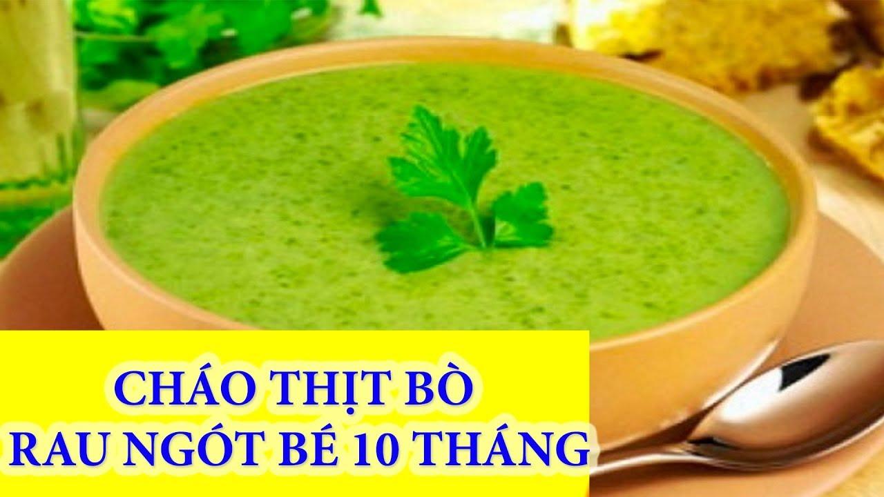 Cách Nấu Cháo THỊT BÒ RAU NGÓT CHO BÉ 10 THÁNG TUỔI    Thái Thọ