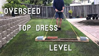 Lawn Rejuvenation Part 2of4 - OverSeed, Top Dress, & Level