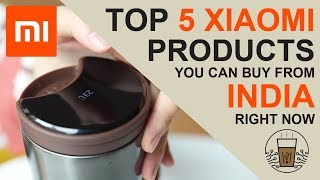 Top 5 Xiaomi Products You Can Buy Today From India - Hindi