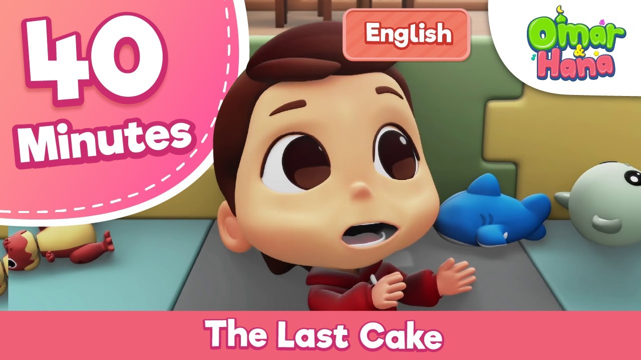 The Last Cake and New Episode Ramadhan Compilation | Omar & Hana English