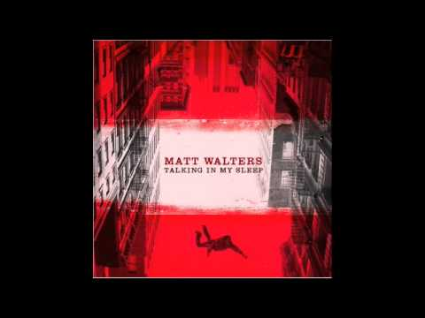 Matt Walters - I Would Die For You (Feat. Washington)