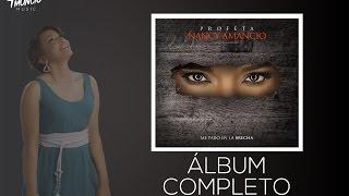 Me Paro en la Brecha - Nancy Amancio - Album Completo (2016)