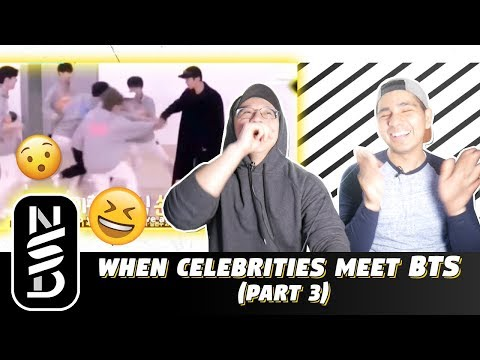 Repeat GUYS REACT TO 'When Celebrities Meet BTS' by NOT SO