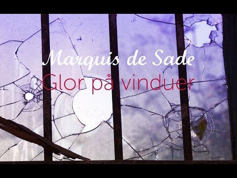 Marquis de Sade / Anne Linnet - Glor på Vinduer - Musikvideo + lyrics