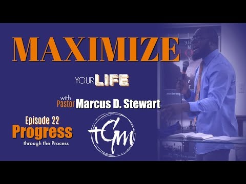 James 1:2-4 PROGRESS in The Process (Maximize Your Life!)