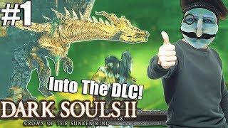 Dark Souls 2 Sunken King DLC - A New Dangerous Land For The Kid! (Part 1)