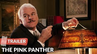 The Pink Panther 2006 Trailer HD | Steve Martin | Kevin Kline | Jean Reno