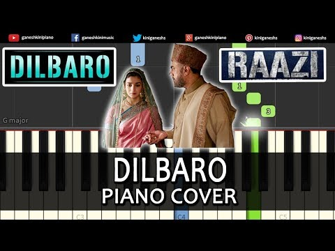 Dilbaro Song Raazi | Piano Cover Chords Instrumental By Ganesh Kini