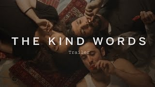 THE KIND WORDS Trailer | Festival 2015