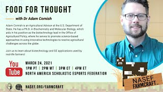 Food for Thought featuring Dr. Adam Cornish | NASEF Farmcraft 2021
