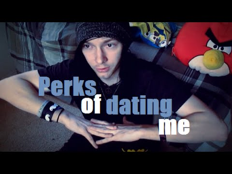 What are the perks of dating you - GirlsAskGuys