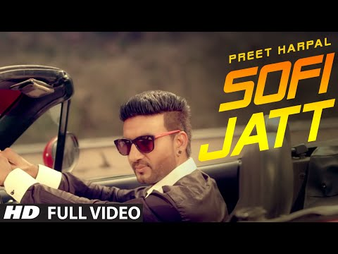 PREET HARPAL SOFI JATT (Official) FULL...