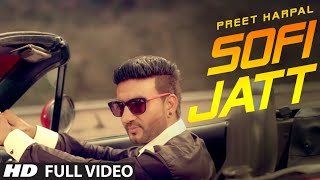 PREET HARPAL SOFI JATT (Official) FULL VIDEO | T-SERIES APNAPUNJAB thumbnail
