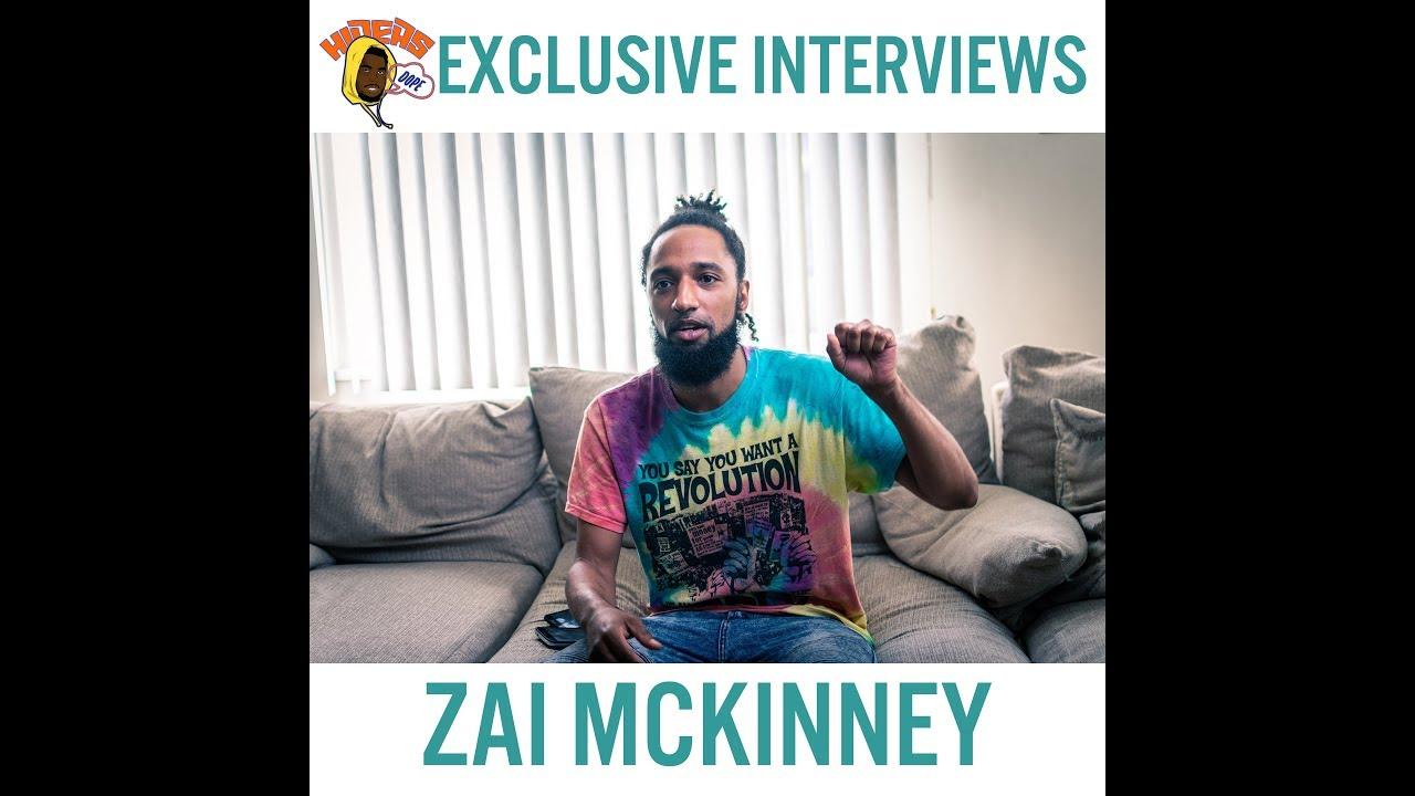 The Zai Mckinney Interview