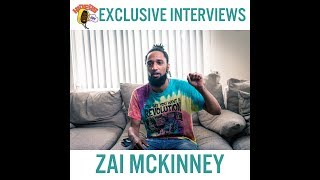 The Zai Mckinney Interview