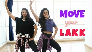Move Your Lakk | Noor | Bolly Bhangra Fusion | Naach Choreography