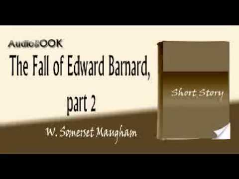 The Fall of Edward Barnard, part 2 W  Somerset Maugham audiobook short story