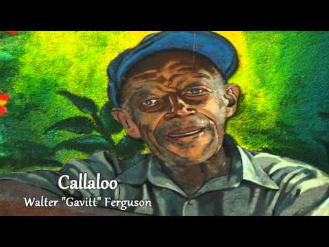 Callaloo [Walter Ferguson]