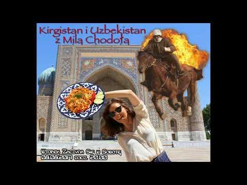 """""""Kirgistan i Uzbekistan z Milą Chodołą"""". Radio Progres PL. Audycja."""