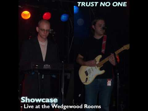 Trust No One 'Showcase -  Live At The Wedgewood Rooms' - Portsmouth, 17 July 2004 (Full EP)