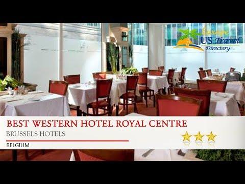 Best Western Hotel Royal Centre - Brussels Hotels, Belgium