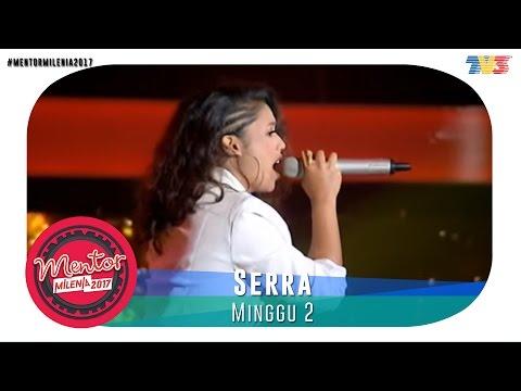 Mentor Millenia 2017 (L) | Minggu 2 | Serra