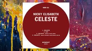 Nicky Elisabeth — Celeste (Robag Wruhme's Boschkord Lom NB)