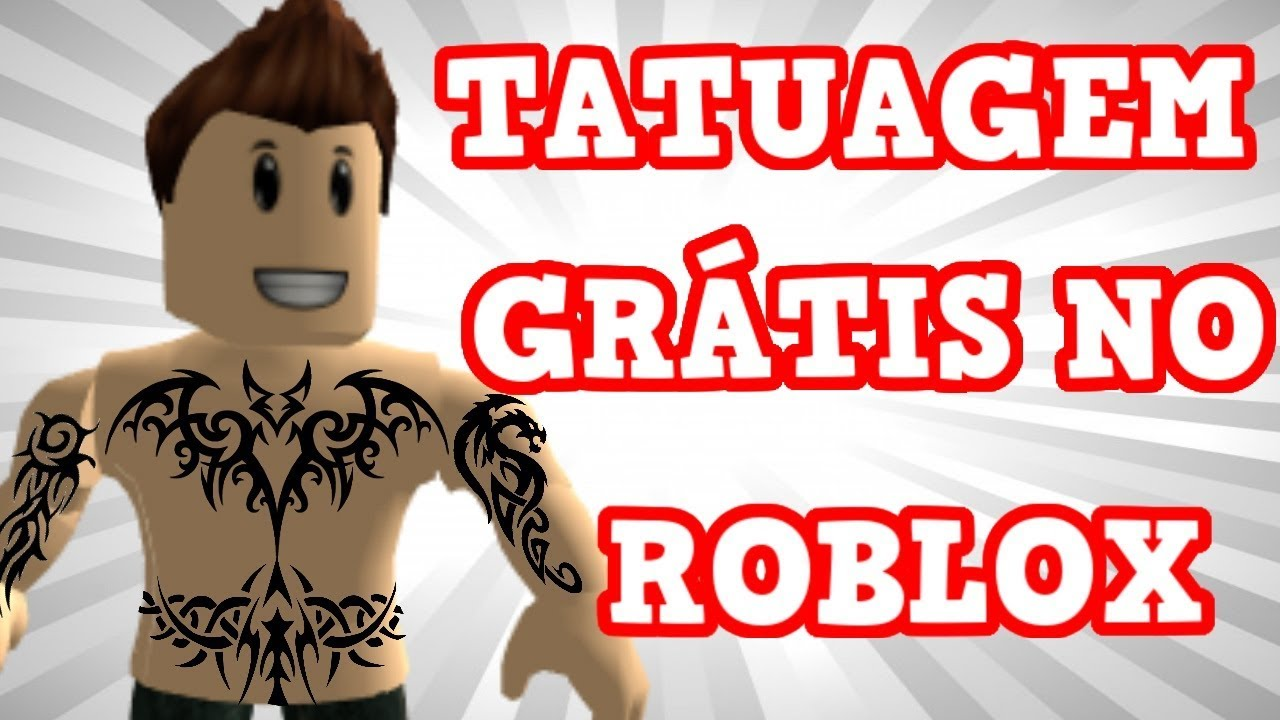 Tanquinho Roblox Como Fazer Tatuagem No Roblox De Graca Youtube