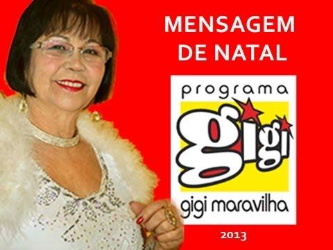 MENSAGEM DE NATAL - PROGRAMA GIGI MARAVILHA- AMARAL TV