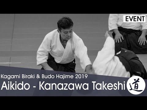 Aikido Demonstration - Kanazawa Takeshi - Kagamibiraki 2019