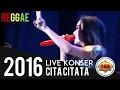 HEBOH CITA CITATA BAWAKAN LAGU REGGE LIVE CIREBON Live Konser