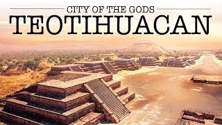 The Place Where GODS Were Born - ANCIENT City of Teotihuacan