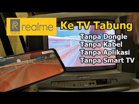 cara-hubungkan-hp-realme-ke-tv-tabung-(-tanpa-kabel-)