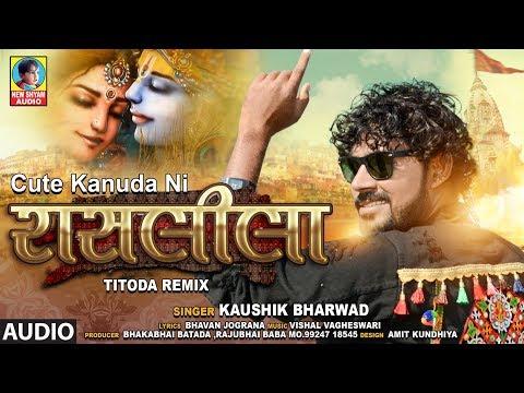 Ras Leela | Titoda Remix | Kaushik Bharwad | Non Stop Dj Gujarati Garba Bharwad Songs 2019