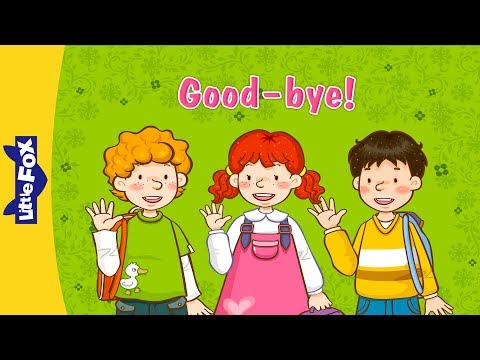 good bye learn english for kids song by little fox youtube. Black Bedroom Furniture Sets. Home Design Ideas