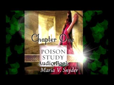 Poison Study by Maria V. Snyder ~ Fan Audiobook - Chapter One