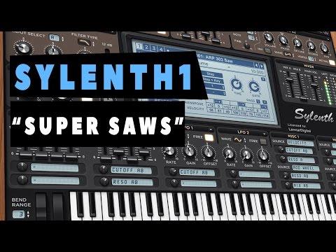 """SYLENTH1 - """"Sound Design"""" - Cómo hacer SUPER SAWS - Tutorial"""