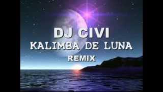 dj civi - kalimba de luna ( house mix)