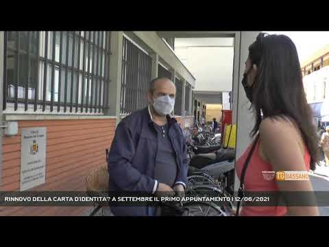RINNOVO DELLA CARTA D'IDENTITA'? A SETTEMBRE IL PRIMO APPUNTAMENTO | 12/06/2021