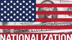 What is Nationalization?
