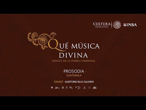 """""""Qué música divina"""" Ensamble Prosodia"""