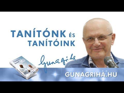 Tanítónk és tanítóink   Gunagriha előadása letöltés