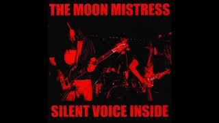 The Moon Mistress - Silent Voice Inside (Full Album 2012)