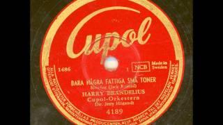 Harry Brandelius - Bara några fattiga små toner
