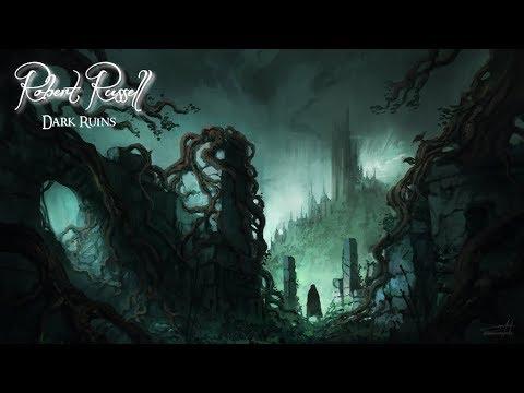 Dark Organ and Choir Music ~ Dark Ruins