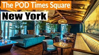 The POD Hotels Times Square NYC - Room Tour, Interior, Exterior and Surrounding