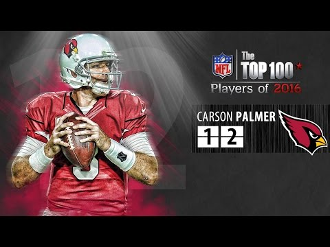#12: Carson Palmer (QB, Cardinals) | Top 100 NFL Players of 2016