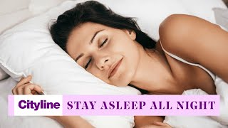 8 all-natural ways to *stay* asleep all night long