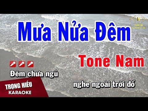 Karaoke Mưa Nửa Đêm Tone Nam Nhạc Sống | Trọng Hiếu