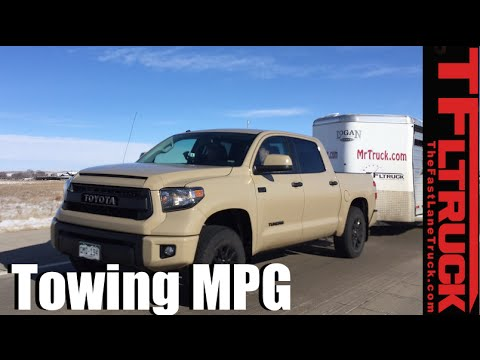 2016 Toyota Tundra Real World Towing MPG Review: Tundra Vs Tacoma   YouTube